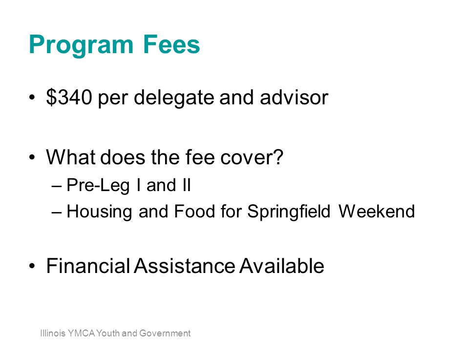 Program Fees $340 per delegate and advisor What does the fee cover.