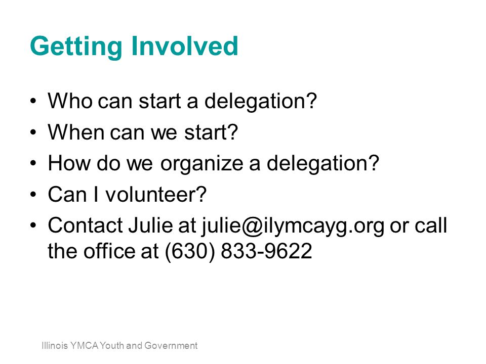 Getting Involved Who can start a delegation. When can we start.
