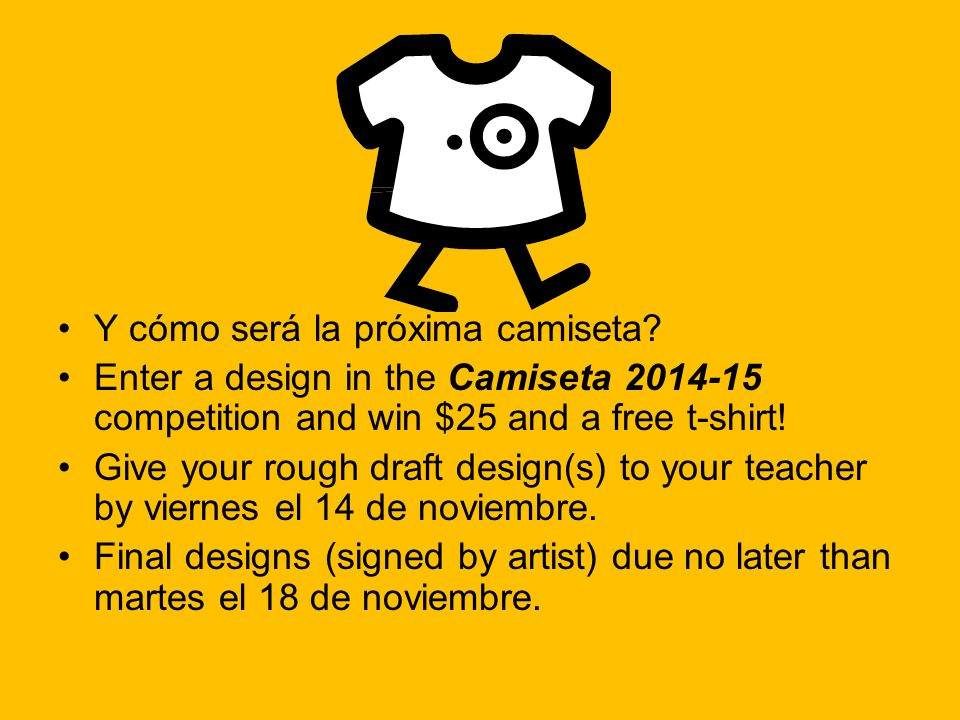 Y cómo será la próxima camiseta? Enter a design in the Camiseta 2014-15 competition and win $25 and a free t-shirt! Give your rough draft design(s) to