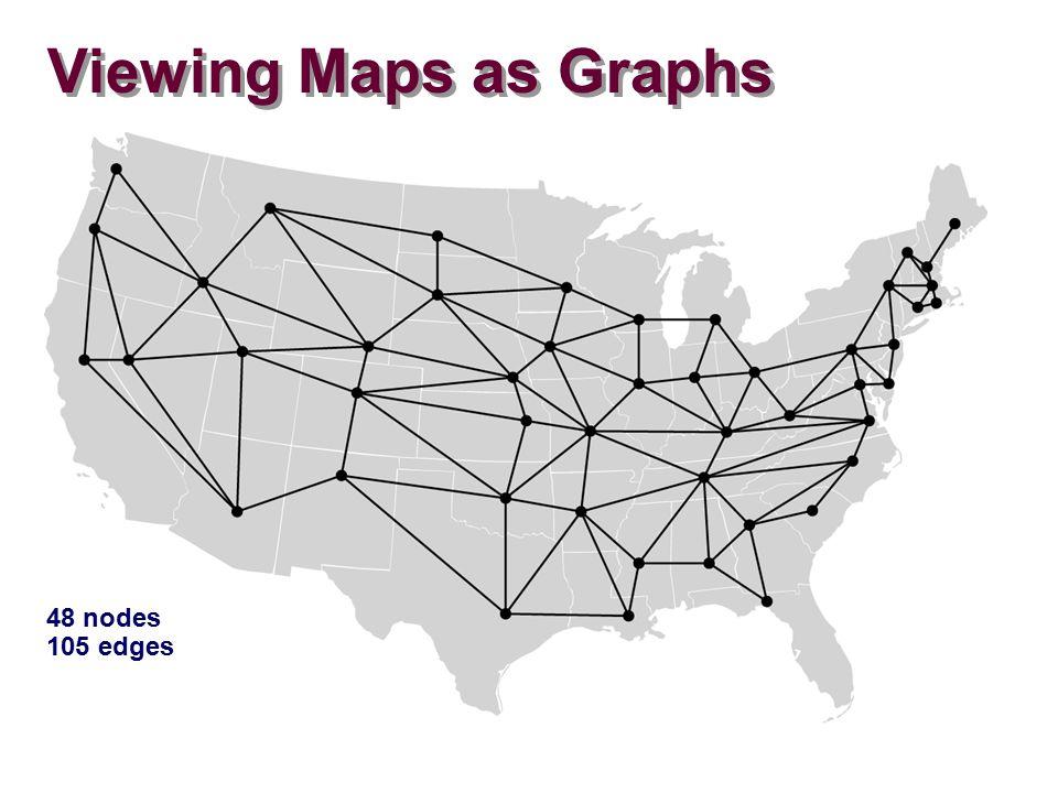 Viewing Maps as Graphs 48 nodes 105 edges