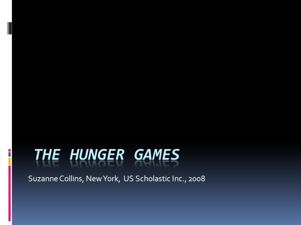 Suzanne Collins, New York, US Scholastic Inc., 2008
