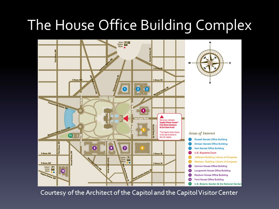 The House Office Building Complex Courtesy of the Architect of the Capitol and the Capitol Visitor Center
