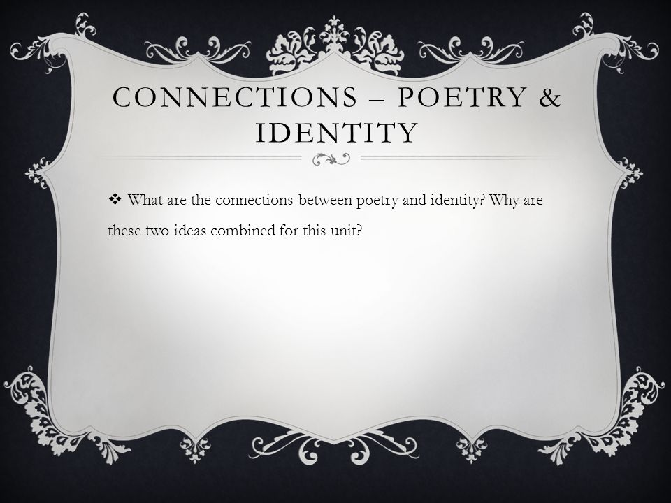 BIOPOEM  One of the most basic forms of identity poetry is a BIOPOEM  This has a set FORMAT – 11 lines are used to describe a person, answering specific questions about them.