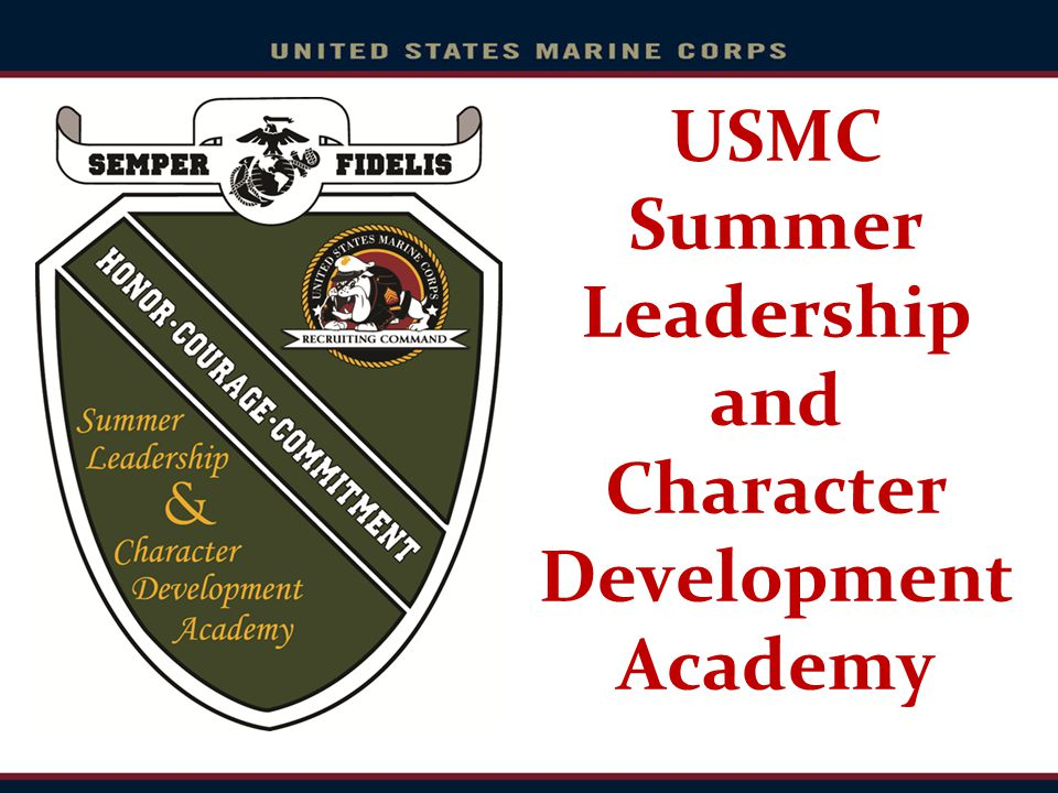 USMC Summer Leadership and Character Development Academy