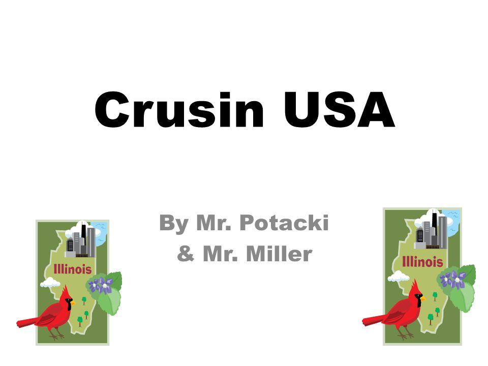 Crusin USA By Mr. Potacki & Mr. Miller