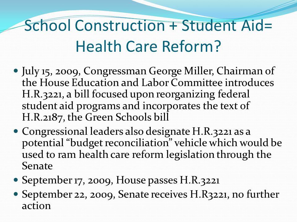 School Construction + Student Aid= Health Care Reform.