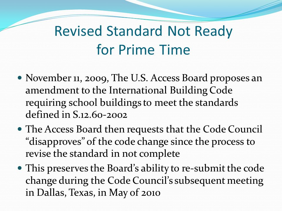 Revised Standard Not Ready for Prime Time November 11, 2009, The U.S.
