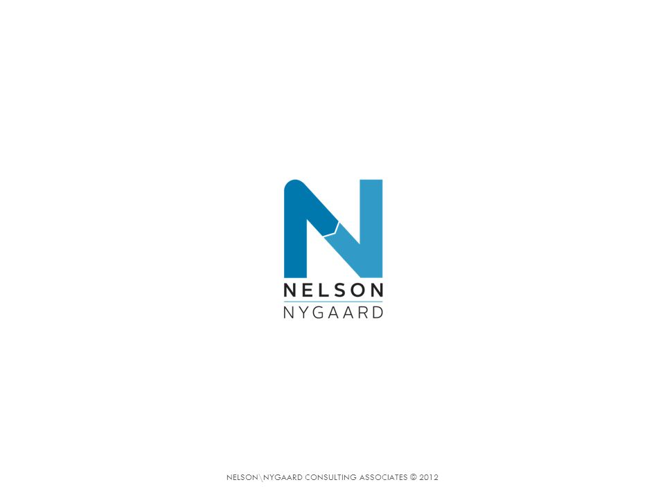NELSON\NYGAARD CONSULTING ASSOCIATES © 2012
