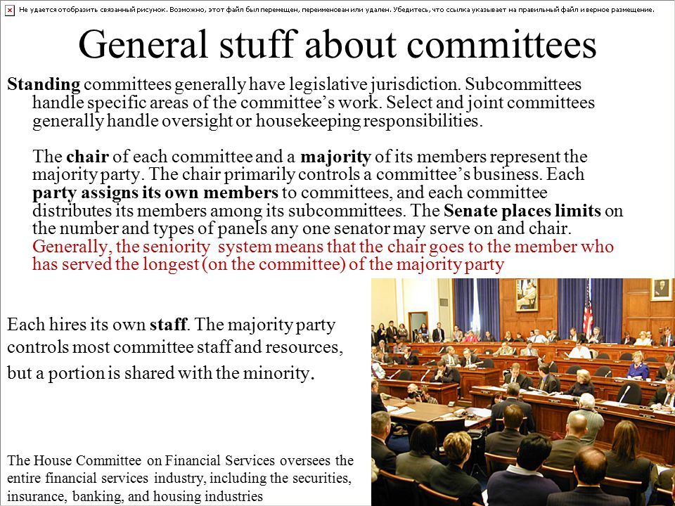 General stuff about committees Standing committees generally have legislative jurisdiction.