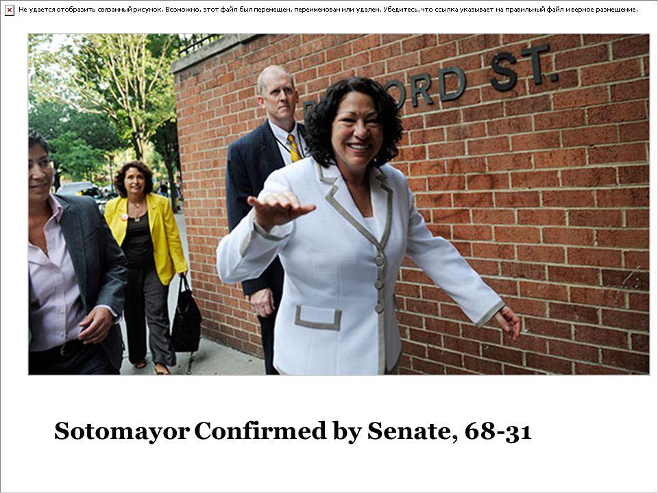 Sotomayor Confirmed by Senate, 68-31
