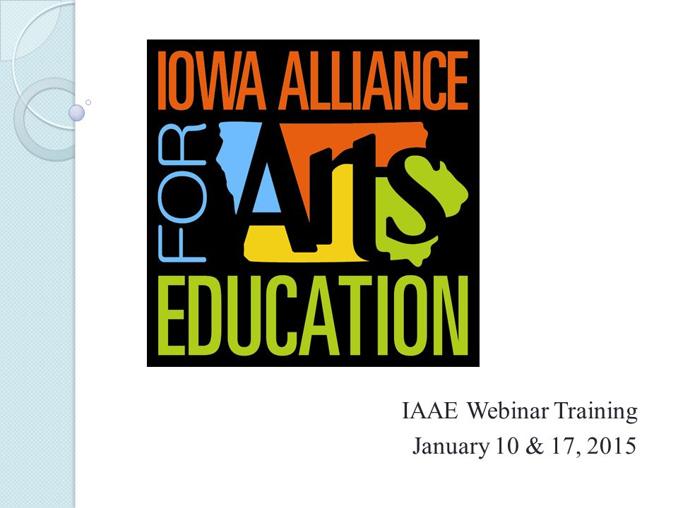 IAAE Webinar Training January 10 & 17, 2015