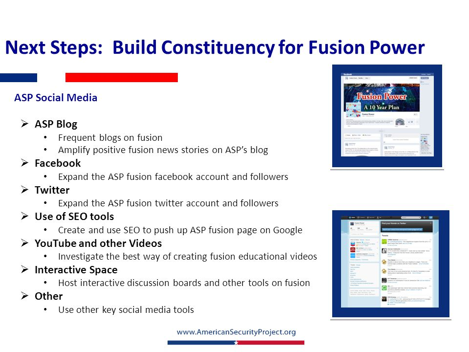  ASP Blog Frequent blogs on fusion Amplify positive fusion news stories on ASP's blog  Facebook Expand the ASP fusion facebook account and followers