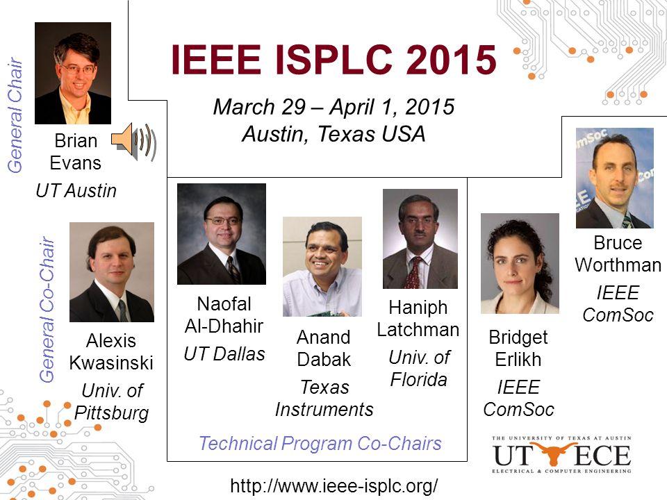 IEEE ISPLC 2015 March 29 – April 1, 2015 Austin, Texas USA Alexis Kwasinski Univ.
