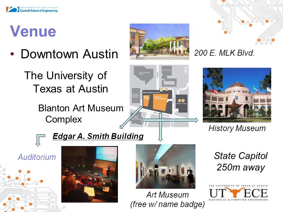 Venue Downtown Austin The University of Texas at Austin Blanton Art Museum Complex Edgar A.