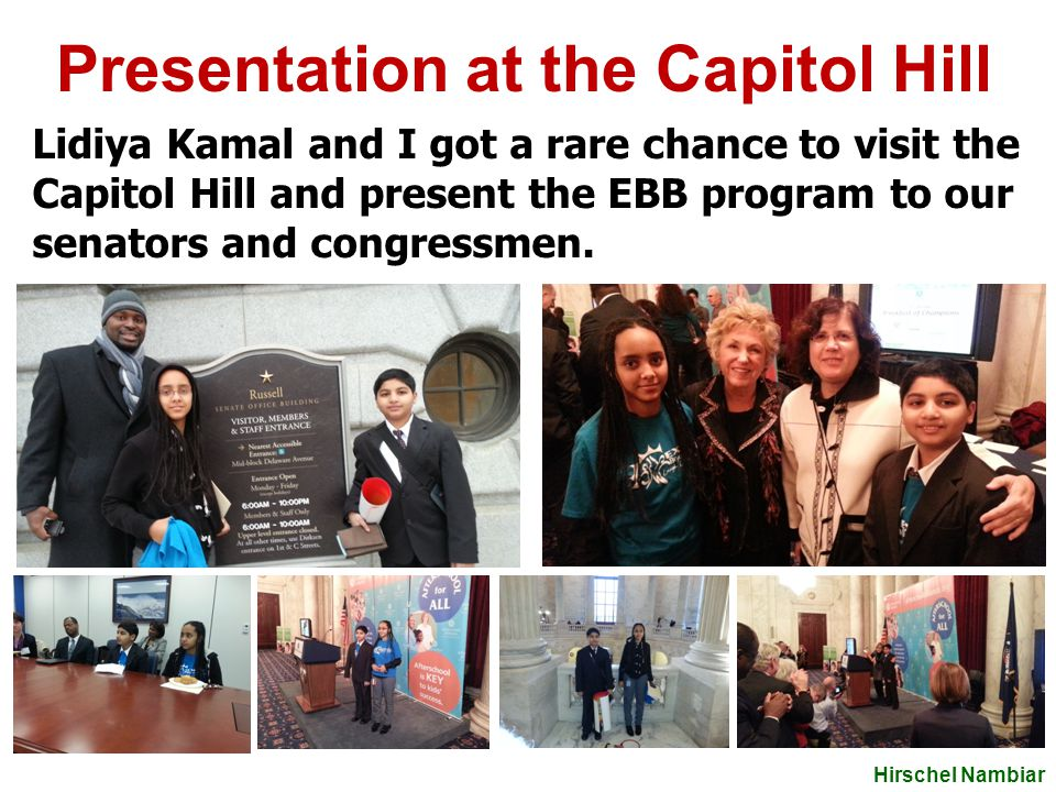 Presentation at the Capitol Hill We gave awards to EBB coordinators and presented the EBB program to our national leaders, senators and congressmen and many other dignitaries.