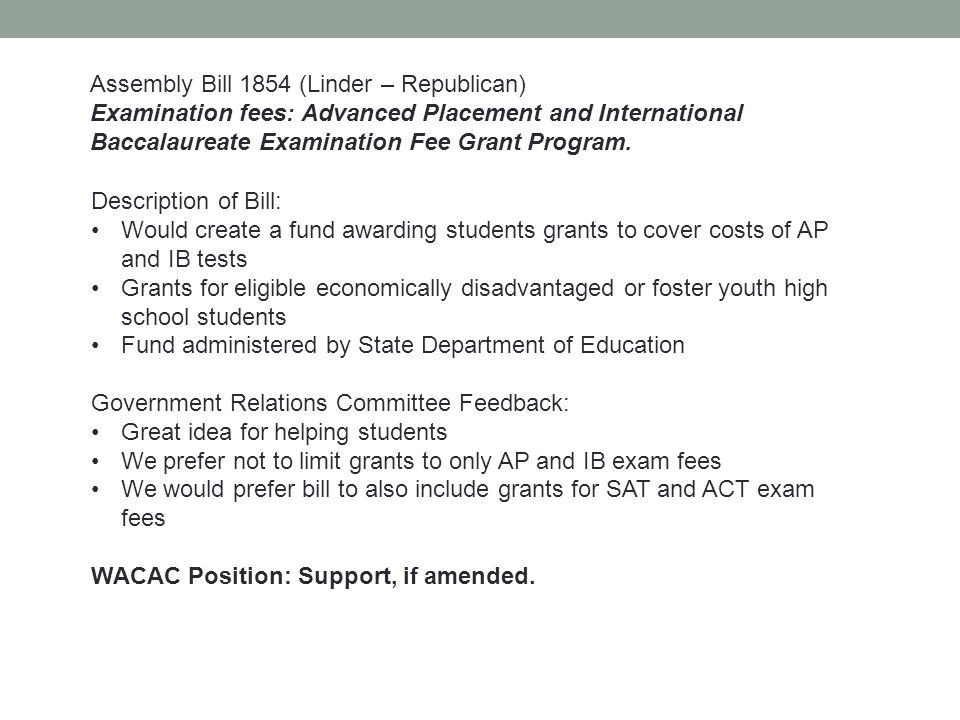 Assembly Bill 1854 (Linder – Republican) Examination fees: Advanced Placement and International Baccalaureate Examination Fee Grant Program. Descripti