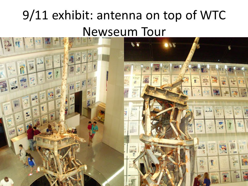 9/11 exhibit: antenna on top of WTC Newseum Tour