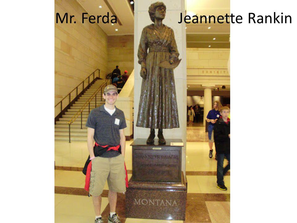 Mr. Ferda Jeannette Rankin