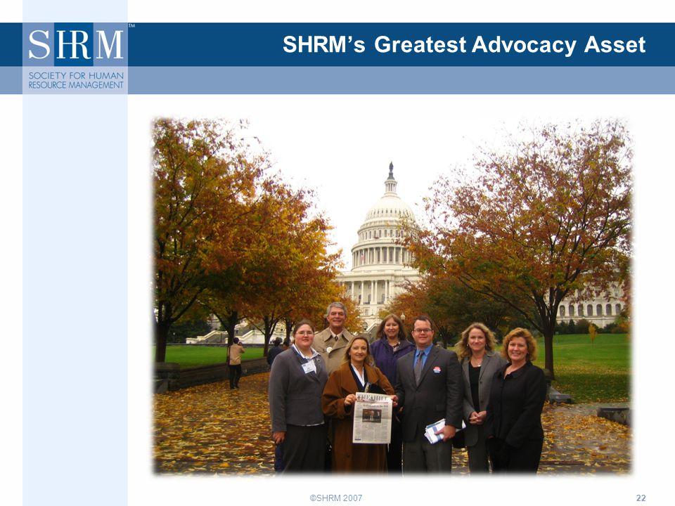 ©SHRM 200722 SHRM's Greatest Advocacy Asset