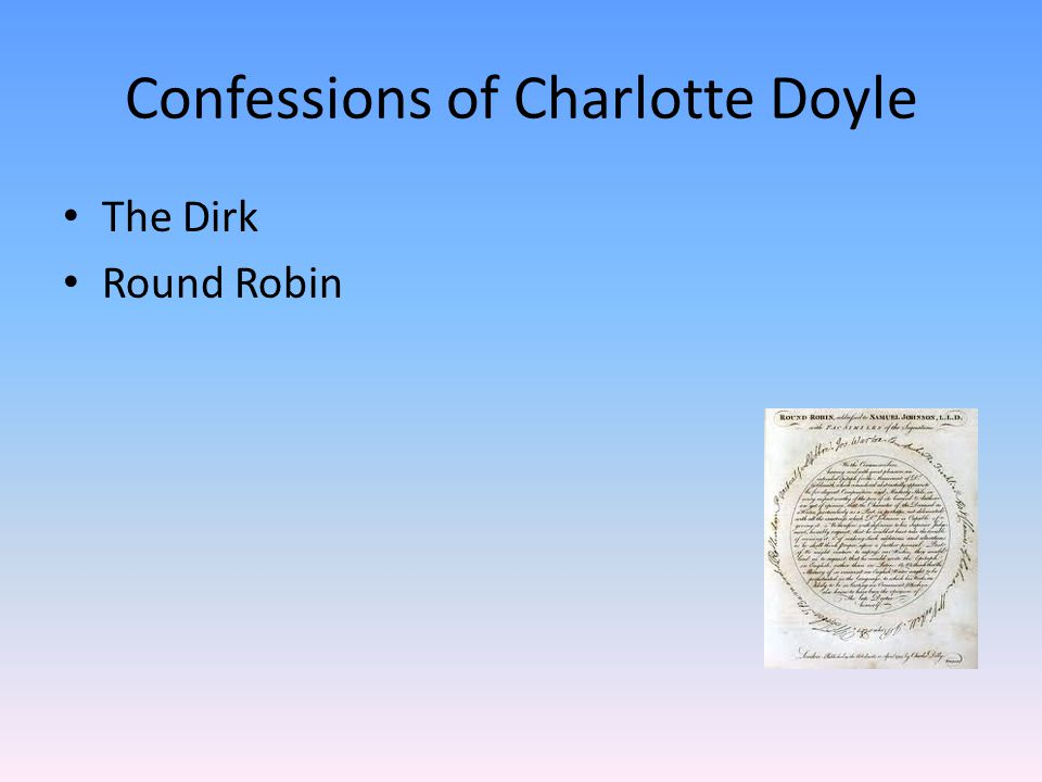 Confessions of Charlotte Doyle The Dirk Round Robin