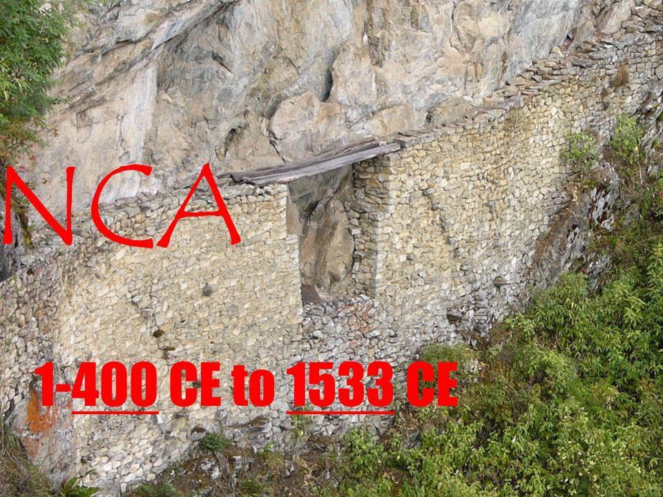 INCA 1-400 CE to 1533 CE
