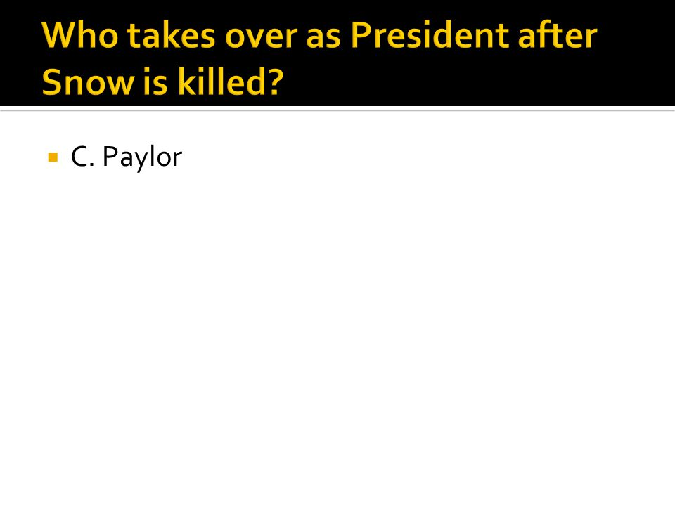  C. Paylor