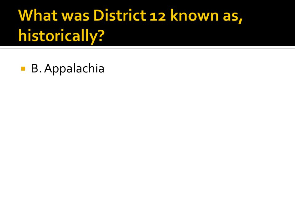  B. Appalachia