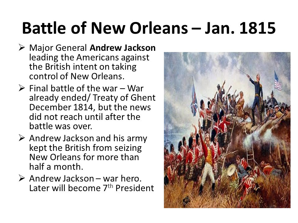 Battle of New Orleans – Jan.