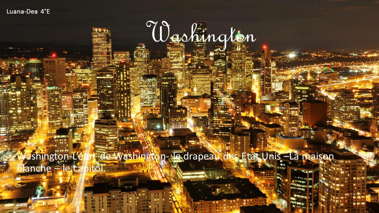 Washington Washington-L'état de Washington- le drapeau des Etat Unis –La maison blanche – le capitol.