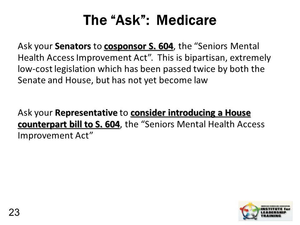 "Leadership, Organizational, Personal Development The ""Ask"": Medicare Senators cosponsor S. 604 Ask your Senators to cosponsor S. 604, the ""Seniors Men"