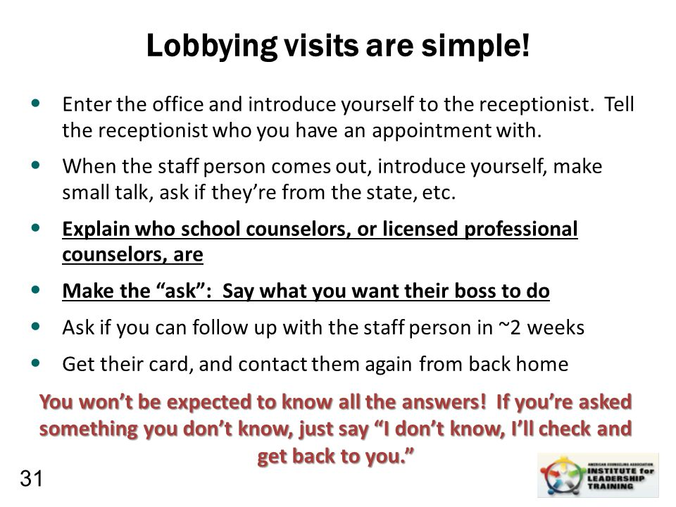 Leadership, Organizational, Personal Development Enter the office and introduce yourself to the receptionist. Tell the receptionist who you have an ap