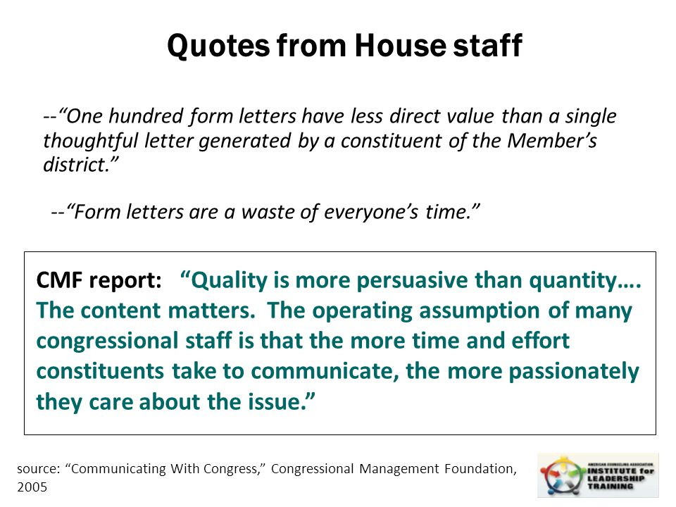 "Leadership, Organizational, Personal Development Quotes from House staff --""One hundred form letters have less direct value than a single thoughtful l"