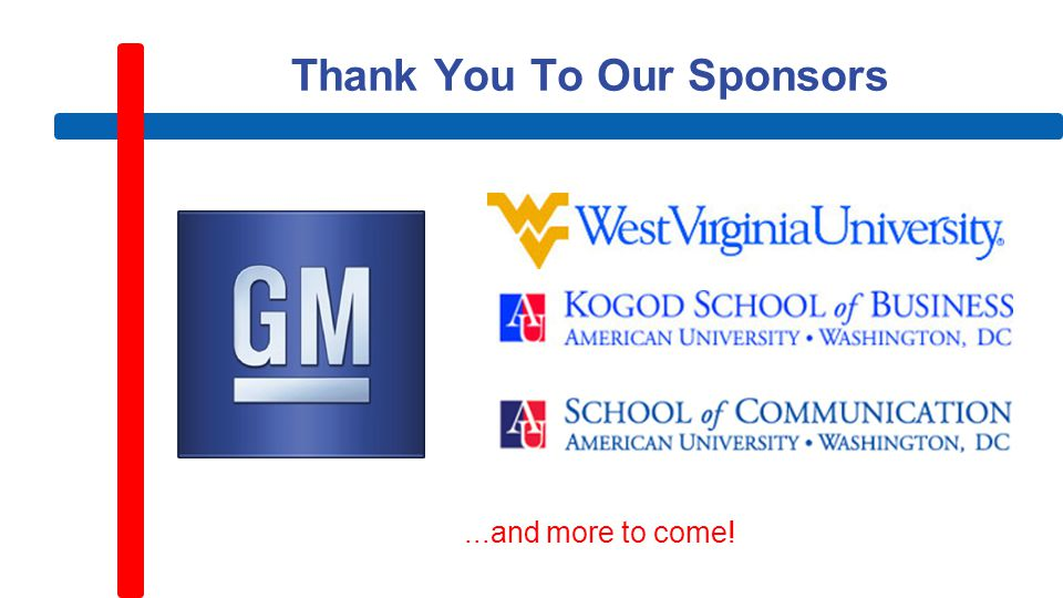 Thank You To Our Sponsors...and more to come!
