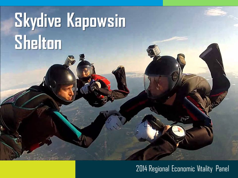 2014 Regional Economic Vitality Panel Skydive Kapowsin Shelton