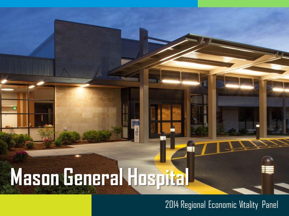 2014 Regional Economic Vitality Panel Mason General Hospital