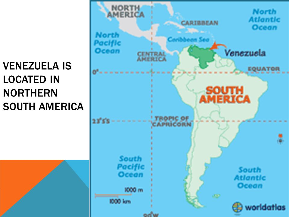 VENEZUELA IS LOCATED IN NORTHERN SOUTH AMERICA