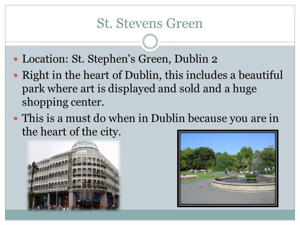 St. Stevens Green Location: St.