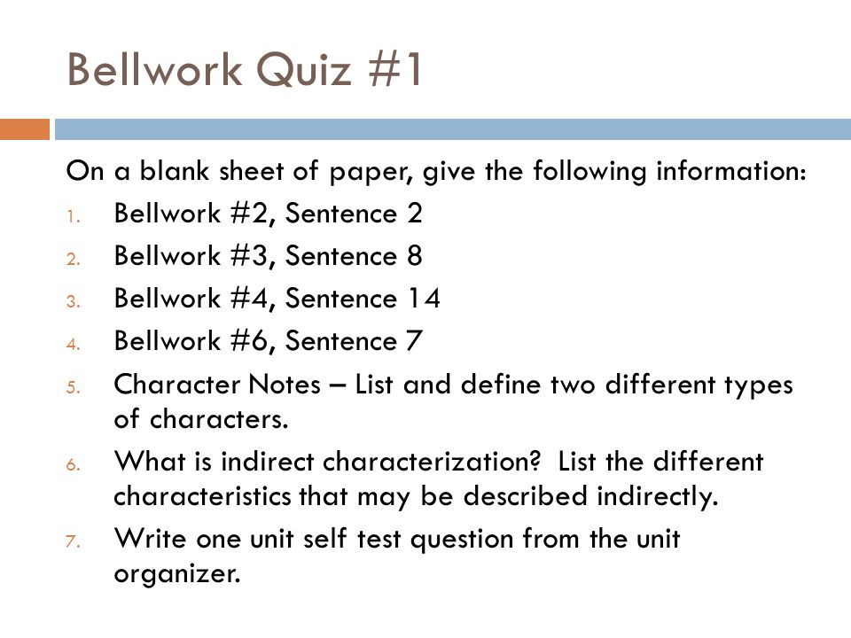 Bellwork #79.8/9.9  In a complete paragraph with a topic sentence and at least 5 supporting sentences, respond to one of the following prompts.