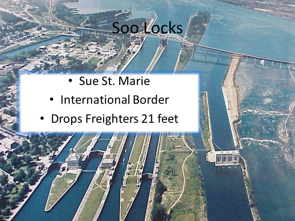 Soo Locks Sue St. Marie International Border Drops Freighters 21 feet