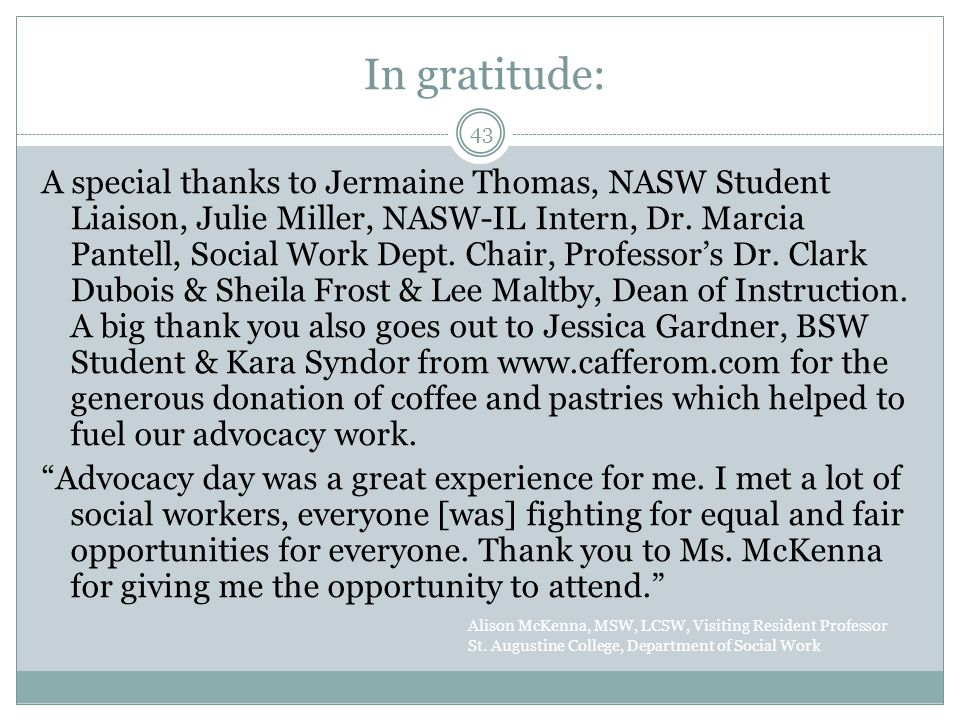 In gratitude: A special thanks to Jermaine Thomas, NASW Student Liaison, Julie Miller, NASW-IL Intern, Dr.
