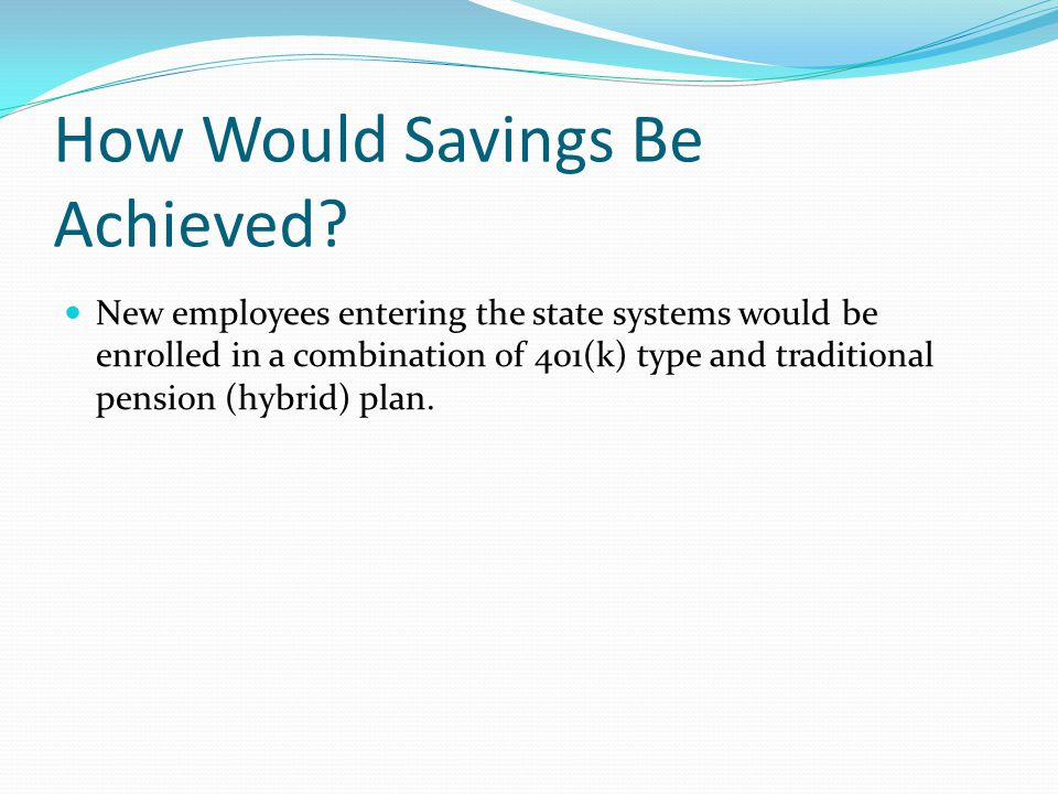 How Would Savings Be Achieved.