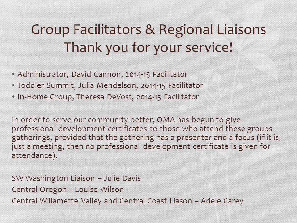 Group Facilitators & Regional Liaisons Thank you for your service.