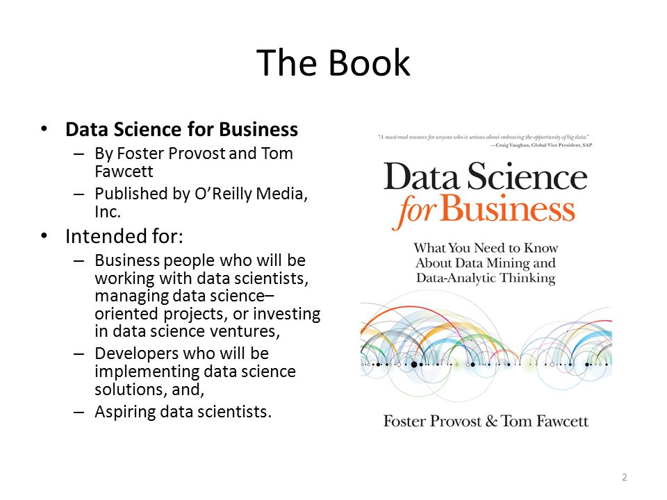 The Book Data Science for Business – By Foster Provost and Tom Fawcett – Published by O'Reilly Media, Inc.