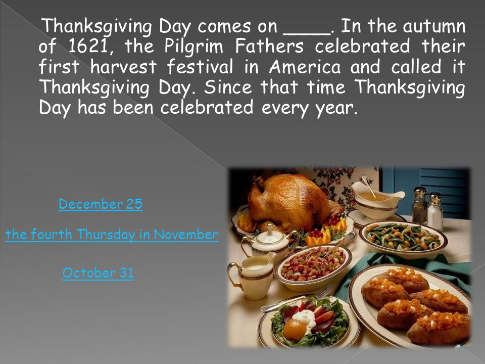 Thanksgiving Day comes on ____.