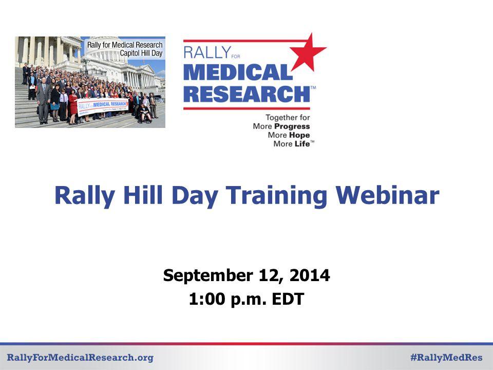 Rally Hill Day Training Webinar September 12, 2014 1:00 p.m. EDT