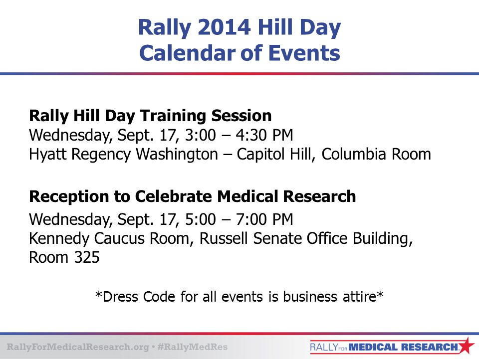 Rally 2014 Hill Day Calendar of Events Rally Hill Day Training Session Wednesday, Sept.