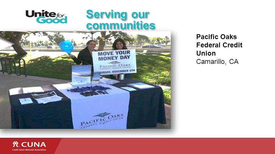 Serving our communities Pacific Oaks Federal Credit Union Camarillo, CA