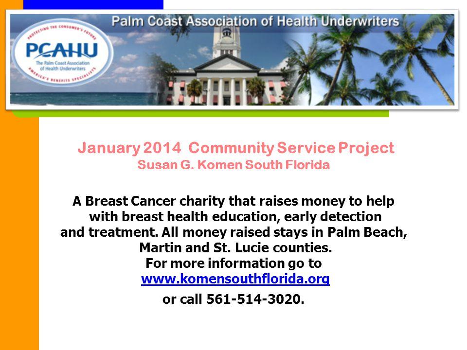 January 2014 Community Service Project Susan G.