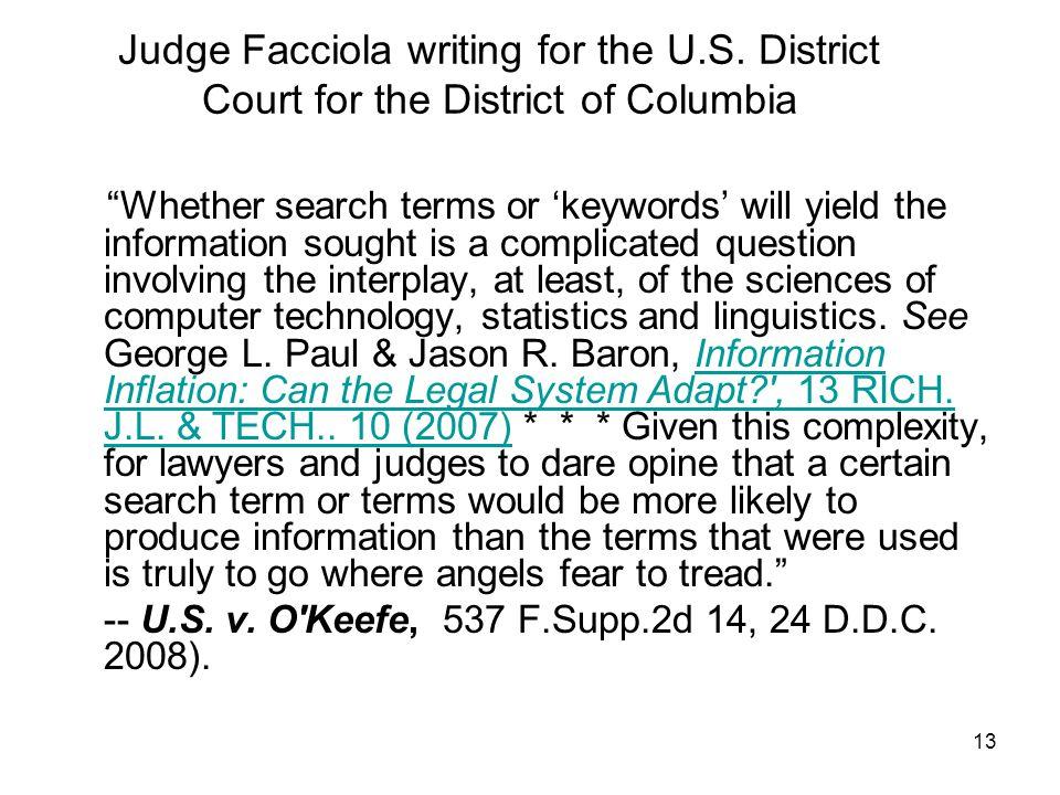 13 Judge Facciola writing for the U.S.