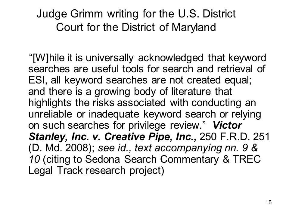15 Judge Grimm writing for the U.S.